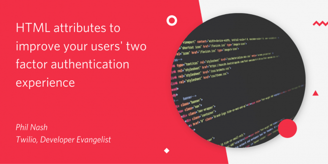 html-attributes-to-improve-your-users'-two-factor-authentication-experience